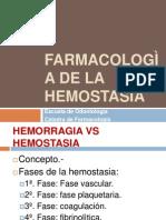 FARMACOLOGÌA DE LA HEMOSTASIA