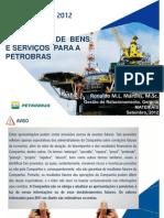Apresentacao Materiais Petrobras Rio Oil and Gas Portugues