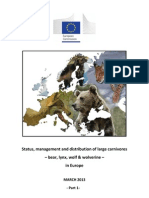 Status, management and distribution of large carnivores – bear, lynx, wolf & wolverine – in Europe (marts 2013)