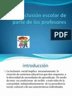 La inclusión escolar de parte de los profesores