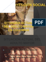 SITUACIÓN ACTUAL DEL ADULTO MAYOR EN COLOMBIA