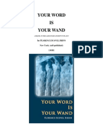 Your Word is Your Wand. Florence Scovel Shinn