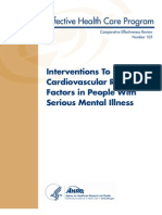 Interventions to Improve Cardiovascular Risk Factors in People With Serious Mental Illness
