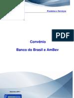 Ambev e Bb - Financiamentos