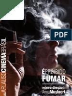 Anna Muylaert [=] É proibido fumar