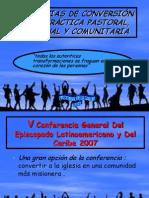 EXIGENCIAS DE CONVERSIÓN EN LA PRÁCTICA PASTORAL,