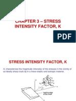 Chapter 3 - Stress Intensity Factor
