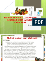 Kebutuhan Nutrisi,Cairan Dan Elektrolit Serta Imunisasi