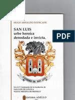 SAN LUIS Urbe Heroica Denodada e Invicta - Hugo Arnaldo Fourcade - Ed. ANELLO 1994