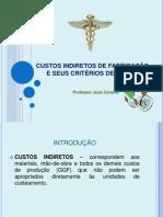 CUSTOS-INDIRETOS-DE-FABRICAÇÃO-E-SEUS-CITÉRIOS-DE-RATEIO.ppt