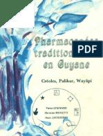 Les pharmacopées traditionnelles de Guyane