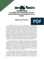 Freud, Sigmund - Concepto Psicoanalitico de Las Perturbaciones Psicogenas de La Vision