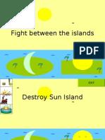Fight Between the Islands