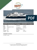 130' 2012 MCP Hemisphere Tri-Deck Yacht for Sales - Neff Yacht Sales