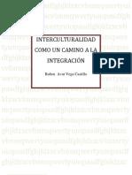 Interculturalidad Camino a La Integracion