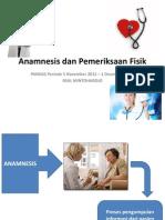 Anamnesis Dan Pemeriksaan Fisik (EDIT)