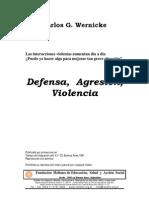 Defensa, agresión y Violencia - Carlos Wernicke (Articulo)