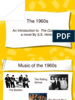 Intro to the Outsiders & 1960s