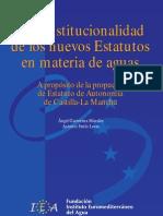 La Constitucionalidad de Los Nuevos Estatutos en Materia de Aguas
