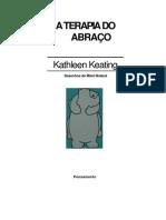 A Terapia do Abraço - Kathleen Keating