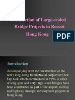 Construction of Large-Scaled Bridge Projects in Recent Hong Kong