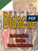 Didache  LA DOCTRINA DE LOS DOCE APÓSTOLES