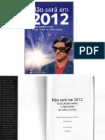 Não Será em 2012 - Chico Xavier Revela a Data-Limite do Velho Mundo