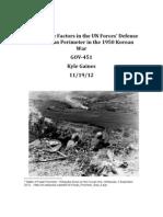 The Decisive Factors in the UN Forces' Defense of the Pusan Perimeter in  1950 Korean War