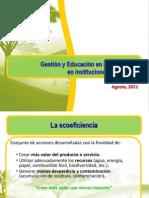 Gestion y Educacion en Ecoeficiencia 2011