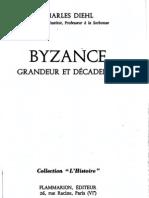 Byzance - Grandeur Et Decadence
