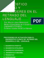 Diagnostico Clinico y Procederes en El Retraso Del Lenguaje