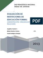 EVALUACIÓN DE INSTITUCIONES DE EDUCACIÓN FORMAL