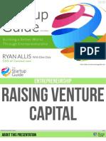 The Startup Guide - Raising Venture Capital