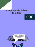 La Importancia Del Uso de La Tilde