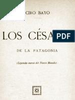 Bayo Ciro - Los Cesares de La Patagonia