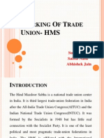 Working of Trade Union- HMS