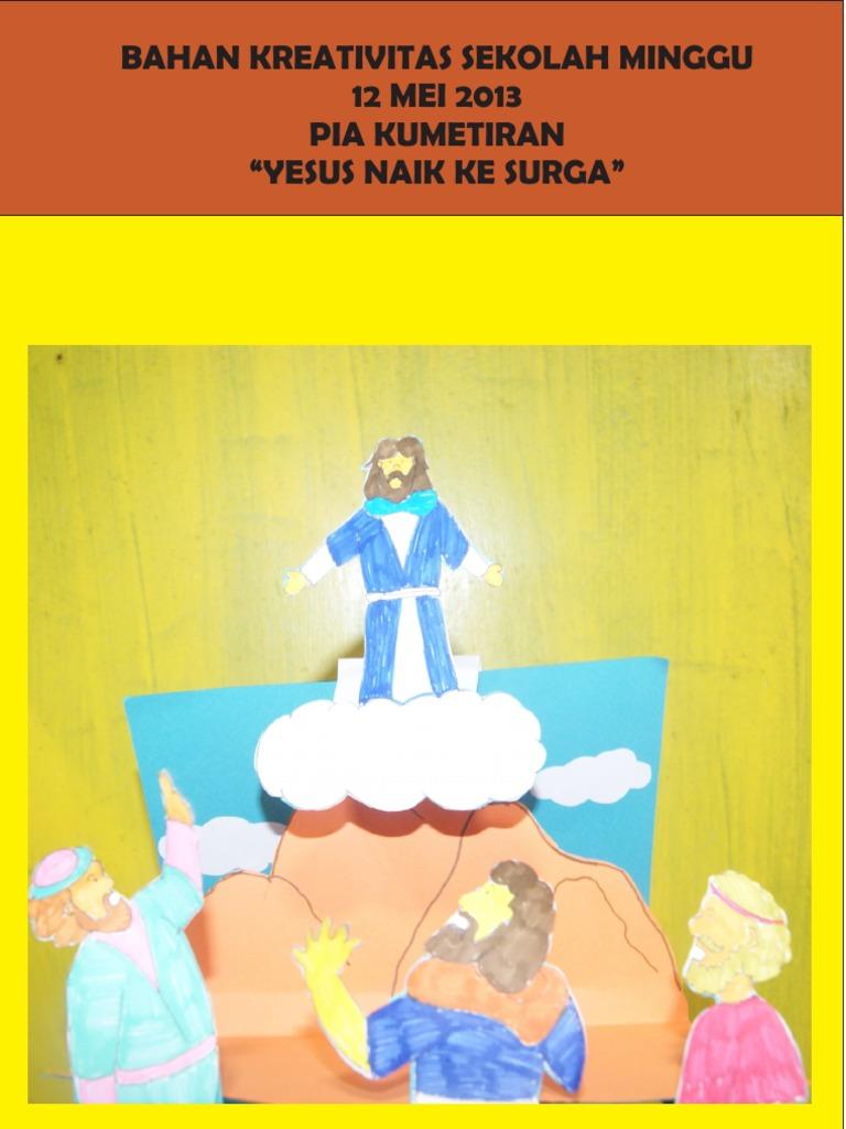Bahan Kreativitas Sekolah Minggu 12 Mei 2013 Yesus Naik Ke Surga Pia Kumetiran