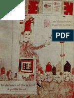 In Defence of the School by Jan Masschelein & Maarten Simons