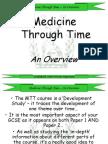 Medicine Through Time - An Overview
