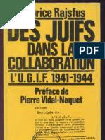 Maurice Rajsfus Des Juifs Dans La Collaboration