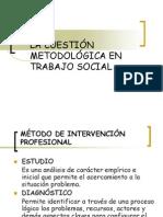 La Cuesti n Metodol Gica en Trabajo Social - Clase