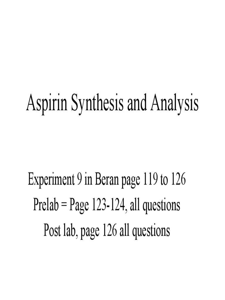 analysis of aspirin Determination of aspirin by gas  comments on determination of aspirin by gas chromatography and  acid and aspirin by gc i: analysis of synthetic aspirin.