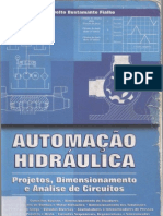 Automacao Hidraulica - Projeto, Dimensionamento e Analise de Circuitos - Eng. Arivelto Bustamente Fialho 2ª ed