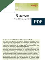Glaukom - Vortrag für Optometristen der VDCO in Aalen, von Paul Artes und Holger Dietze, 13 April 2013.