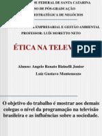 Ética na tv1