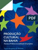 Produção Cultural na Bahia