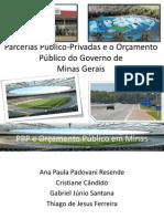 Parcerias Público Privadas e o Orçamento Público do Governo de Minas