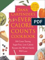 Dana Carpender's Every Calorie Counts Cookbook
