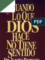 Dobson, James - Cuando Lo Que Dios Hace No Tiene Sentido.pdf