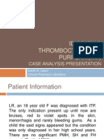 Idiopathic Thrombocytopenic Purpura (ITP)